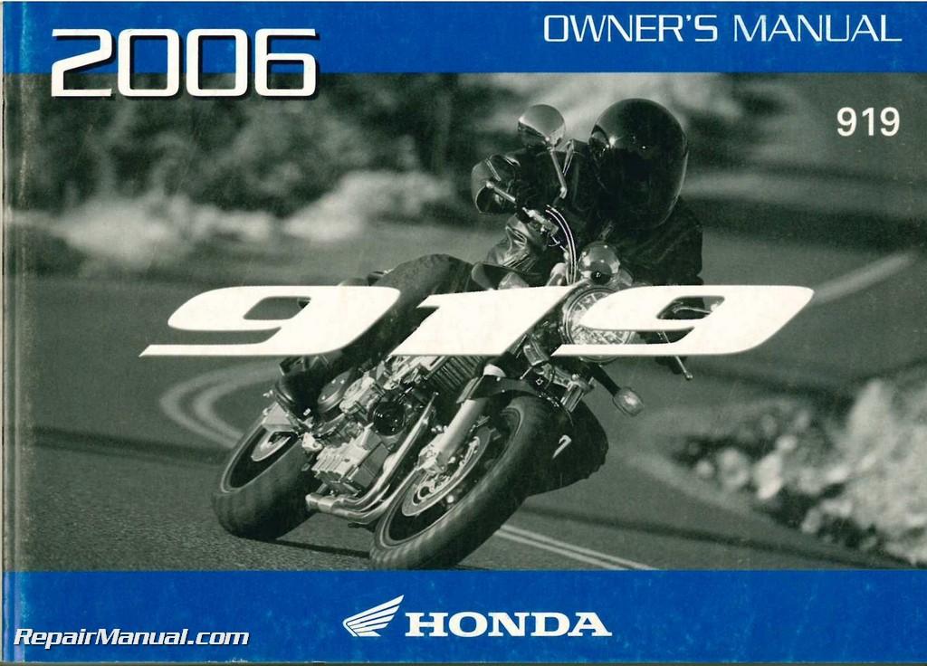 2006 honda cb900f 919 motorcycle owners manual rh repairmanual com honda cbr 919 service manual pdf 2007 honda 919 service manual