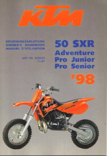 1998 KTM 50 SXR Adventure Pro Junior Pro Senior Motorcycle Owners Handbook
