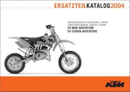 2004 KTM 50 Mini Adventure 2004 KTM 50 Senior Adventure Chassis And Engine Spare Parts Manual