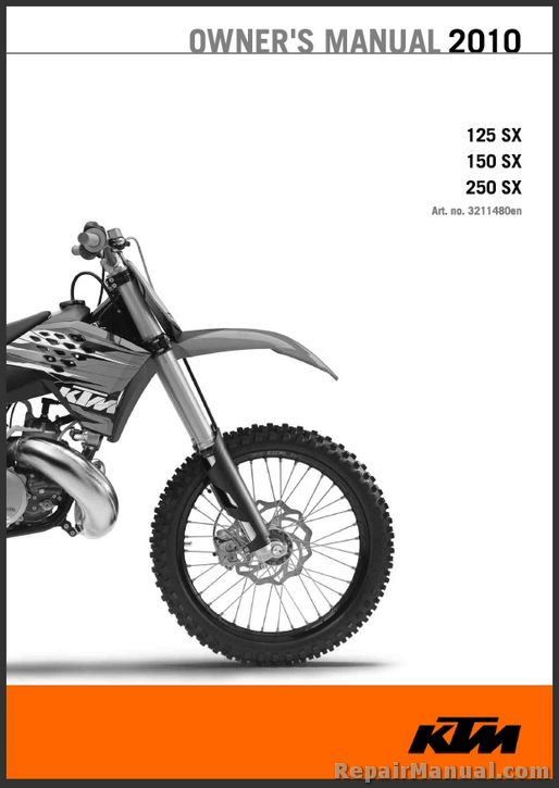 2010 ktm 125 150 250 sx motorcycle owners manual. Black Bedroom Furniture Sets. Home Design Ideas