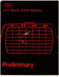 1973 Ford Truck Preliminary Shop Manual