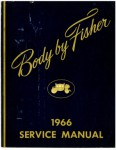 1966 Fisher Body Service Manual all body styles reprint
