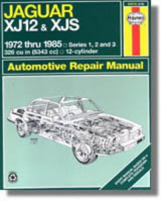 Haynes Jaguar XJ12 XJS 1972-1985 Auto Repair Manual