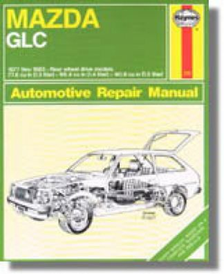 Haynes Mazda GLC rear-wheel drive 1977-1983 Auto Repair Manual