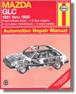 Haynes Mazda GLC front-wheel drive 1981-1985 Auto Repair Manual