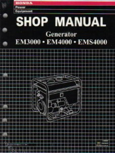Official Honda EM3000 EM4000 EMS4000 And EMS4500 Generator Shop Manual