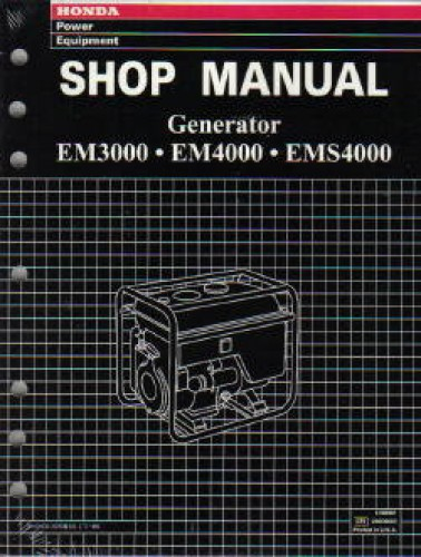 Honda EM3000 EM4000 EMS4000 And EMS4500 Generator Shop Manual