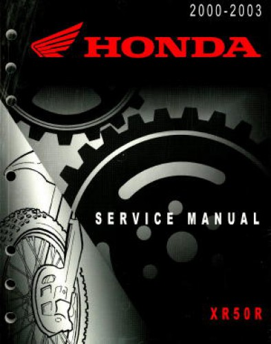 Official 2000-2003 Honda XR50 Factory Service Manual