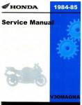 Official 1984-1985 Honda VF500C V30MAGNA Factory Service Manual