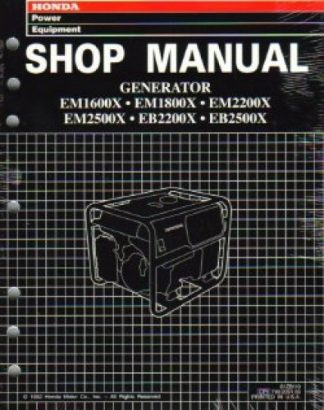 Official Honda EB2200X EB2500X EM1600X EM1800X EM2200X EM2500X Generator Shop Manual - Second Edition