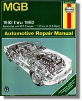 MGB Automotive Haynes Repair Manual 1962-1980 MGB Roadster - GT Coupe 1798 CC (110 cu in Engine)