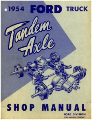 1954 Ford Truck Tandem Axle Shop Manual Used