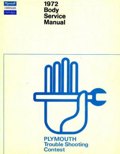 Plymouth Chrysler and Imperial Body Service Manual 1972 Used