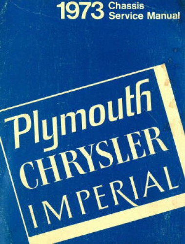 Plymouth Chrysler Imperial Chassis Service Manual 1973 Used
