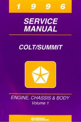 Plymouth Colt and Summit Service Manual 1996