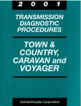 Town and Country Caravan and Voyager Transmission Diagnostic Procedures 2001 Used