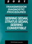 Sebring Sedan Stratus Sedan and Sebring Convertible Transmission Diagnostic Procedures 2001 Used