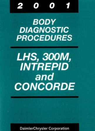 Chrysler LHS 300M Intrepid and Concord Body Diagnostic Procedures 2001 Used