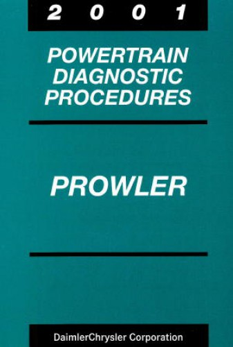 Plymouth Prowler Powertrain Diagnostic Procedures Manual 2001 Used