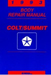 Colt and Summit Body Repair Manual 1993 Used