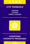 41TE Transaxle Caravan Voyager Town and Country Powertrain Diagnostic Procedures Manual 1996 Used