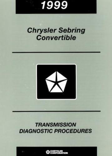 Chrysler Sebring Convertible Transmission Diagnostic Procedures 1999 Used