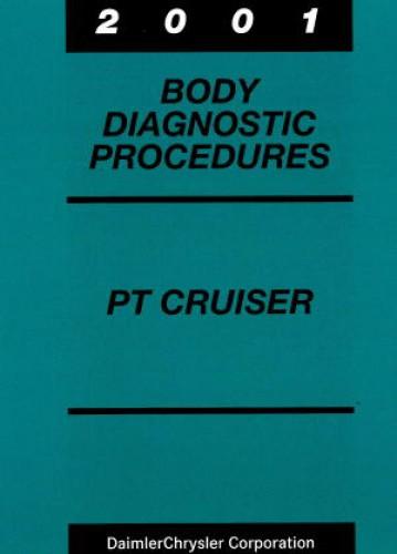 Chrysler PT Cruiser Body Diagnostic Procedures 2001 Used