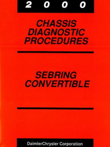 2006 CHRYSLER Sebring Convertible DODGE Stratus Chassis Diagnostic Manual