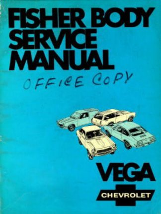 Vega Chevrolet Service Manual 1970 H Fisher Body Used
