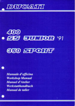 Official 1991 Ducati 400 SS 350 SS Factory Service Manual