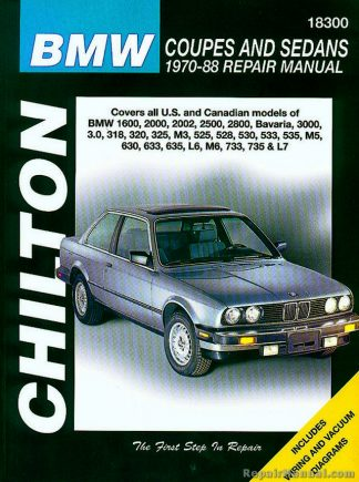 Chilton BMW Coupes and Sedans 1970-1988 Repair Manual