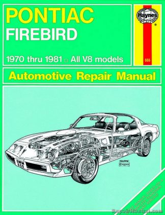 Haynes Pontiac Firebird 1970-1981 Auto Repair Manual