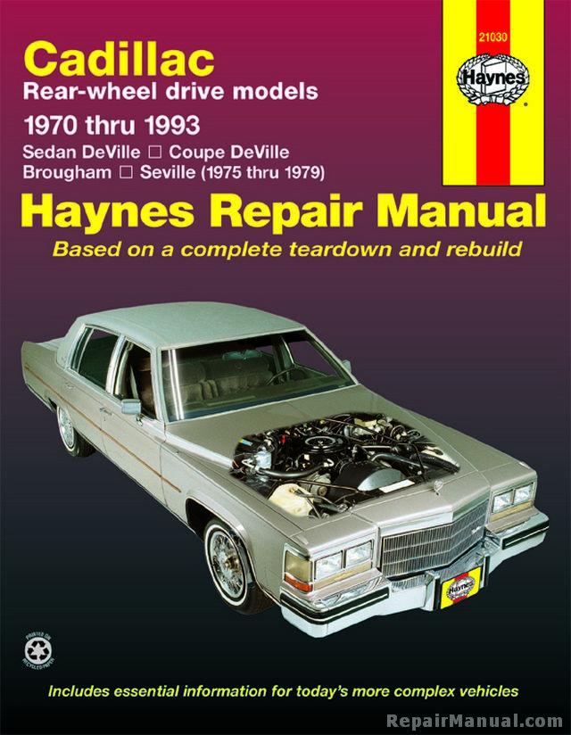 haynes cadillac rear wheel drive 1970 1993 auto repair manual rh repairmanual com BMW Repair Manual Images of 1978 Cadillac Models