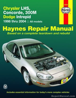 Haynes Chrysler LHS Concorde 300M and Dodge Intrepid 1998-2004 Auto Repair Manual