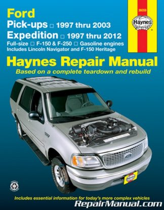 Haynes Ford Pickup 1997-2003 Expedition Lincoln Navigator 1997-2012 Repair Manual