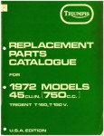 1972 Triumph T150 V Trident Replacement Parts Manual