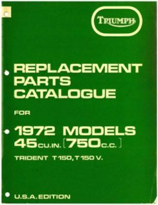 1972 Triumph T150 V Trident Replacement Parts Manual