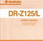 Official 2003 Suzuki DR-Z125 L Factory Owners Manual