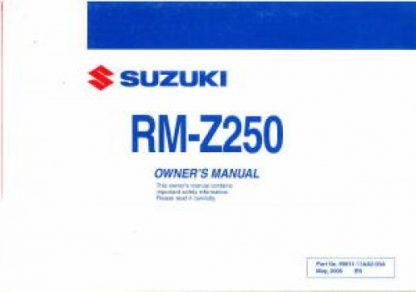 Official 2006 Suzuki RM-Z250K6 Factory Owner Manual