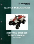 Official 2001 Polaris Trail Boss 325 ATV Factory Service Manual