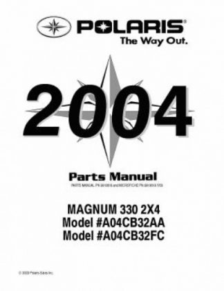 Official 2004 Polaris MAGNUM 330 2X4 Factory Parts Manual