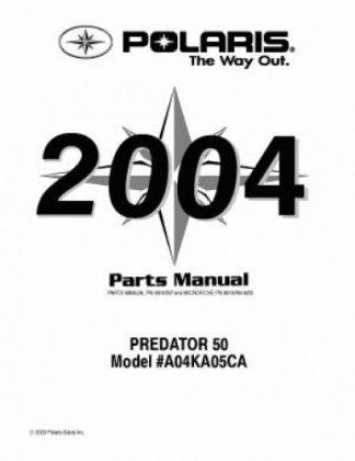 Official 2004 Polaris PREDATOR 50 Factory Parts Manual