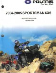 Official 2004-2005 Polaris Sportsman 500 HO 6X6 Factory Repair Manual