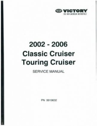 Official 2002 -2006 Victory Touring Cruiser Factory Service Manual
