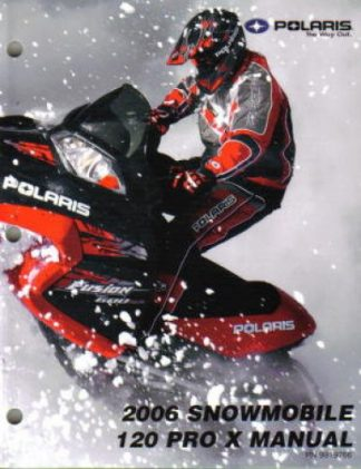Official 2006 Polaris 120 PRO X Snowmobile Factory Service Manual