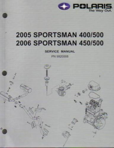 2005 2006 polaris sportsman 400 450 500 atv repair manual