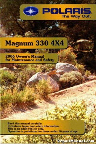 Official 2006 Polaris Magnum 330 4X4 Owners Manual