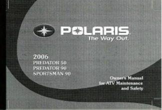 2006 Polaris Predator 50 90 ATV Owners Manual