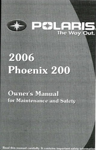 Official 2006 Polaris Phoenix 200 Owners Manual