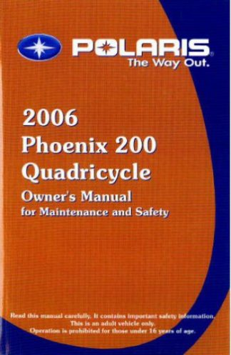 Official 2006 Polaris Phoenix Quadricycle 200 Owners Manual